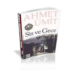 Ahmet Ümit - Sis ve Gece (Cep Boy)