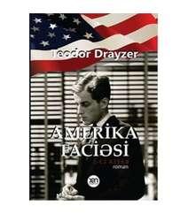 Teodor Drayzer - Amerika faciəsi