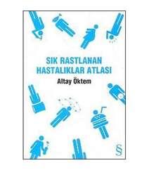 Altay Öktem - Sık Rastlanan Hastalıklar Atlası