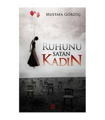 Mustafa Görgüç - Ruhunu Satan Kadın