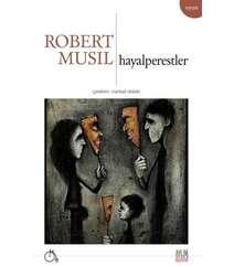 Robert Musil - Hayalperestler