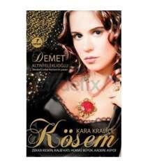 Demet Altınyeleklioğlu - Kara Kraliçe Kösem