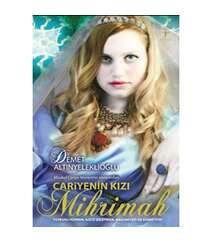 Demet Altınyeleklioğlu - Cariyenin Kızı Mihrimah