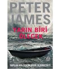 Peter James - Yarın Biri Ölecek