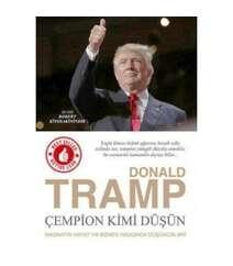Donald J. Trump - Çempion kimi düşün