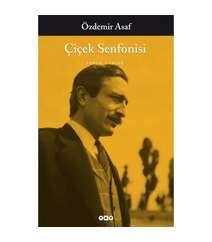 Özdemir Asaf - Çiçek Senfonisi