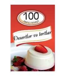 """100 ləziz rezept """"Disertlər və tortlar"""