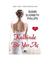 Susan Elizabeth Phillips - Kalbinde bir yer aç