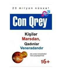 Con Qrey - Kişilər Marsdan, qadınlar Veneradandır