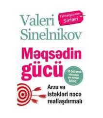 Valeri Sinelnikov - Məqsədin gücü