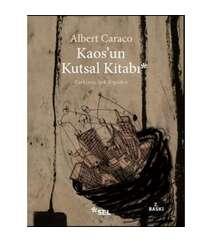Albert Caraco - Kaosun Kutsal Kitabı