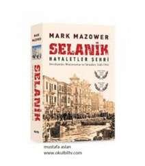 Mark Mazower - Selanik hayaletler şehri