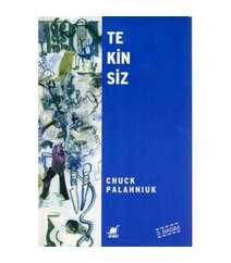 Chuck Palahniuk - Tekinsiz