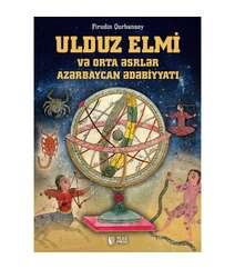Firudin Qurbansoy - Ulduz elmi və orta əsrlər Azərbaycan ədəbiyyatı,