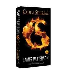 James Patterson - Cadı ve Sihirbaz