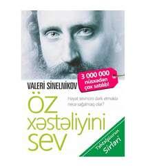 Valeri Sinelnikov - Öz xəstəliyini sev