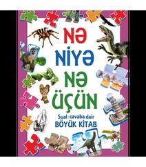 Nə, Niyə, Nə Üçün – Sual-Cavaba Dair Böyük Kitab