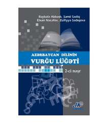 Azərbaycan Dilinin Vurğulu Lüğəti (2-ci nəşr)