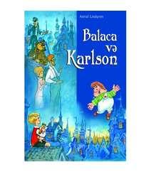 Astrid Lindqren - Balaca və Karlson
