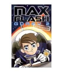 Jonny Zucker - Max Flash - Görev 2 Süpersonik