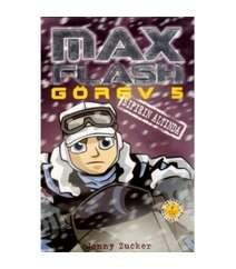 Jonny Zucker - Max Flash - Görev 5 / Sıfırın Altında