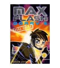 Jonny Zucker - Max Flash - Görev 6 / Kısa Devre
