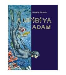 Aleksandr Belyayev - Amfibiya adam