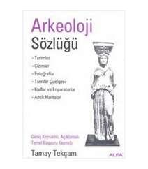 Tamay Tekçam - Arkeoloji Sözlüğü