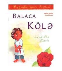 Balaca kölə