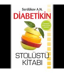 A.N.Serdükov - Diabetikin Stolüstü Kitabı