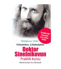 V.Sinelnikov - Doktor sinelnikovun praktik kursu