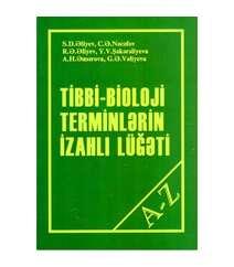 Tibbi-Biologi terminlərin izahlı lüğəti