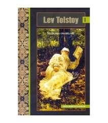 Lev Tolstoy - Seçilmiş əsərləri I cild