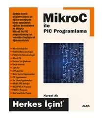 Nursel Ak - MikroC İle PIC Programlama