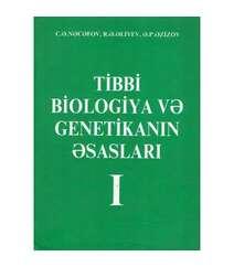 Tibbi Biologiya və Genetikanın əsasları 1-ci cild