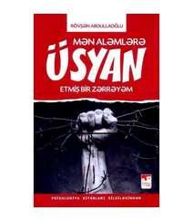 Rövşən Abdullaoğlu - Üsyan