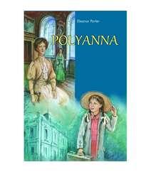 E. H. Porter - Polyanna