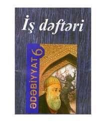 Ədəbiyyat iş dəftəri (6-cı sinif)