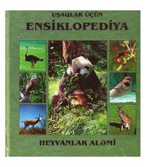 Uşaqlar üçün ensiklopediya, Heyvanlar aləmi