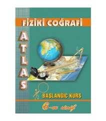 Fiziki coğrafi atlas 6-cı sinif