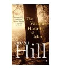 Susan Hill - The vrious Haunts of men