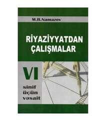 Riyaziyyatdan çalışmalar 6-cı sinif üçün vəsait