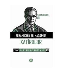 Səbahəddin Əli - xatirələr