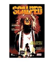Scalped Cilt 1 - Kızıldereli Toprakları