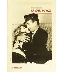 Ernest Heminquey – Ya var, ya yox