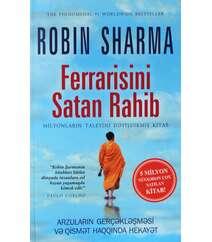 Robin Sharma – Ferrarisini satmış rahibdən liderlik dərsləri