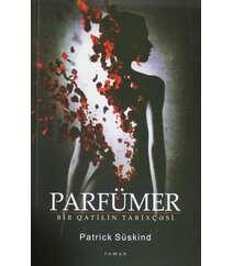 Patrick Süskind - Parfümer