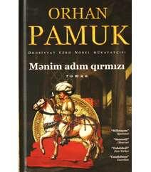 Orhan Pamuk - Mənim adım Qırmızı