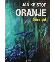 Jan Kristof - Qranje  Qara yol