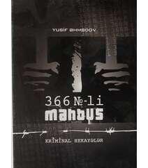 Yusif Əhmədov - 366№-li məhbus